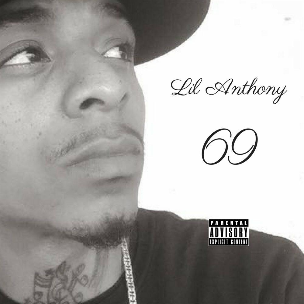 Lil Anthony – 69