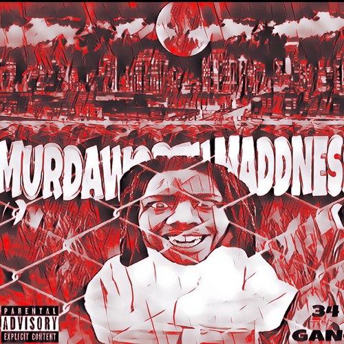 LaQuain Drops Murdaworth Madness!!!