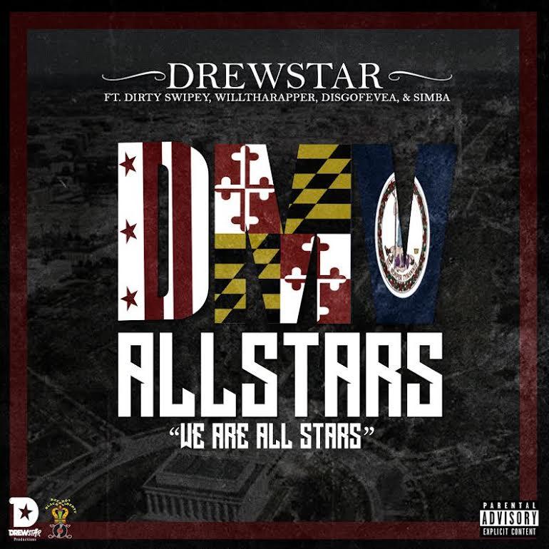 Drewstar Productions Presents DMV All Stars Mixtape |