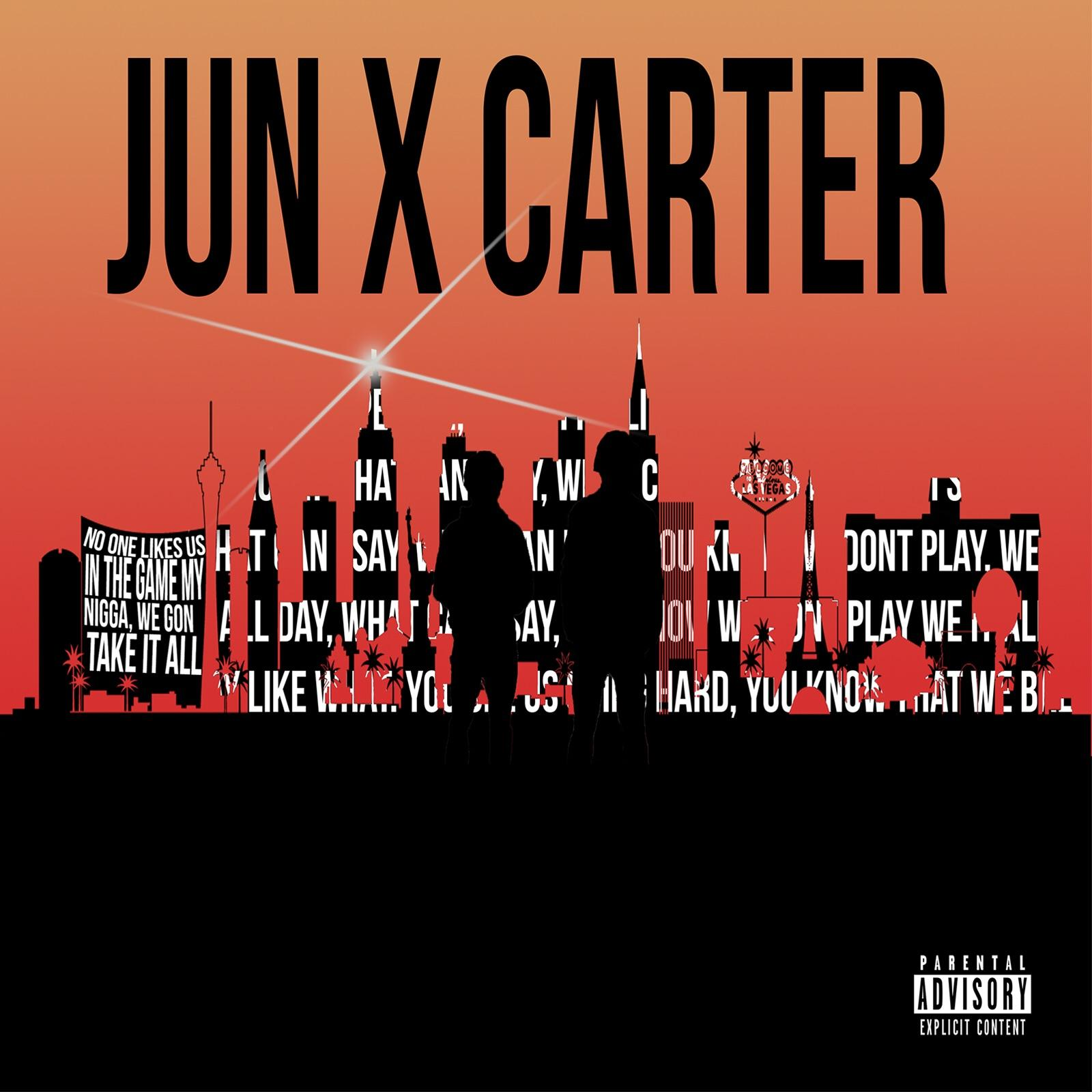 Jun x Carter – No One Like Us