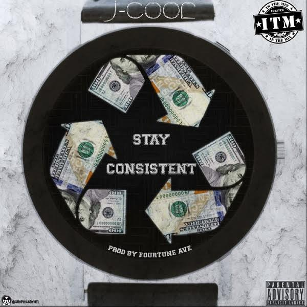 New Video: J CooL – Stay Consistent | @ThePurplePrince