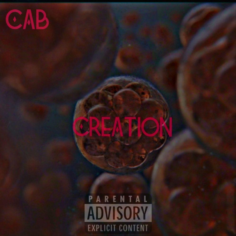 Cab – Creation (Mixtape Stream)