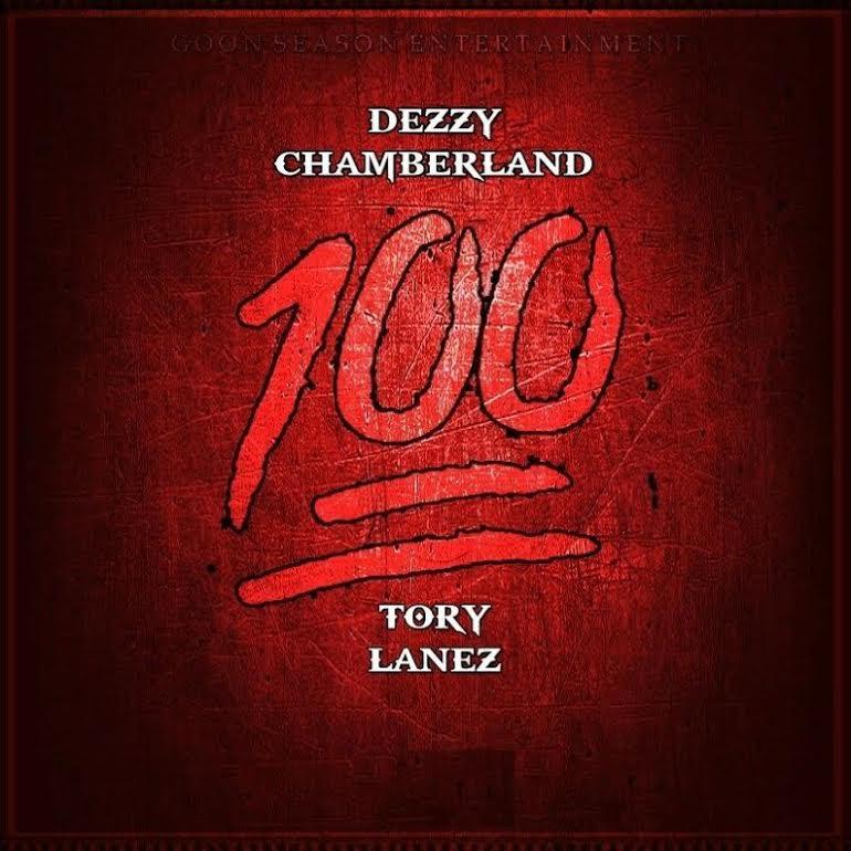 New Music: Dezzy Chamberland – 100 Featuring Tory Lanez | @oneshotdezzy