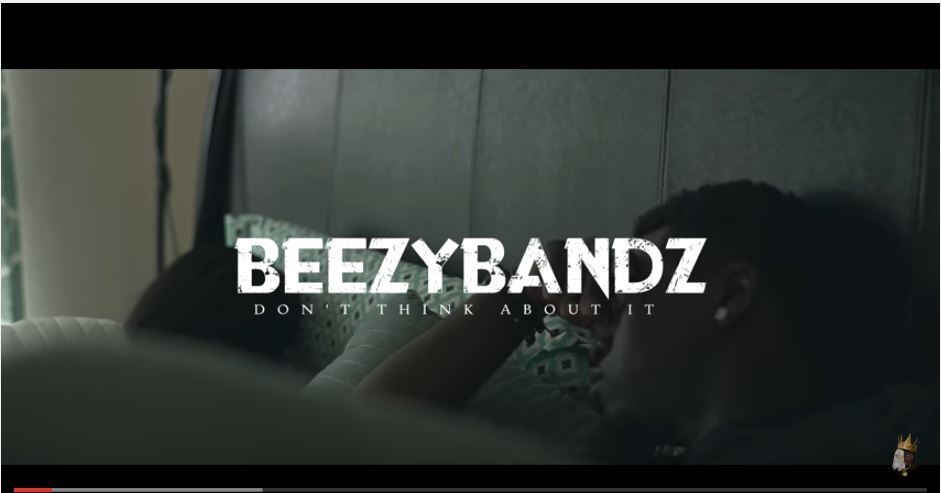 New Video: Beezy Bandz – Don't Think About It | @BeezyBandz