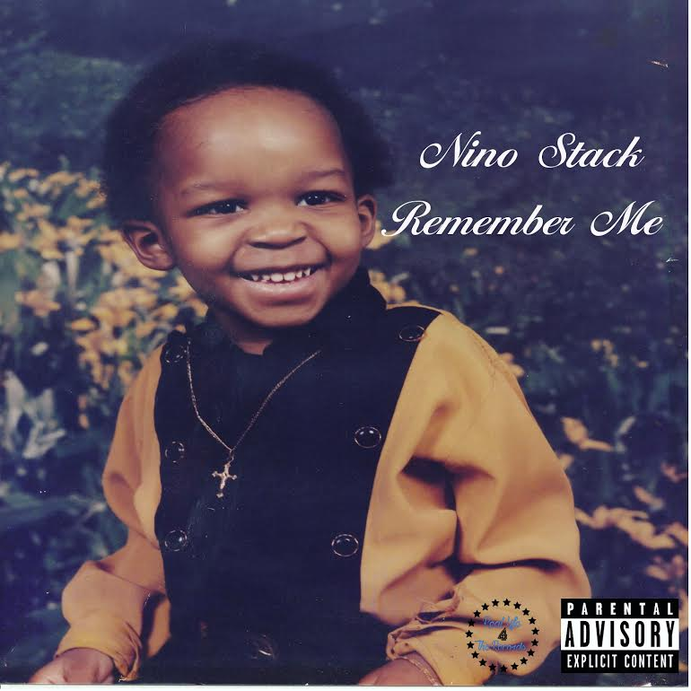New Music: Nino Stack – Remember Me | @nino_stack