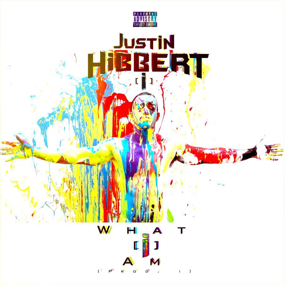 New Album: Justin Hibbert [i] – What [i] Am   @whois_i