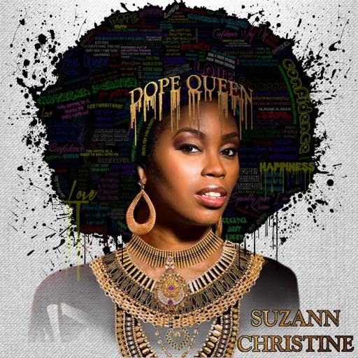 New Music: Suzann Christine – Dope Queen