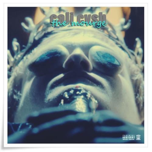 New Music: Cali Cvsh – The Morgue   @CaliCvsh
