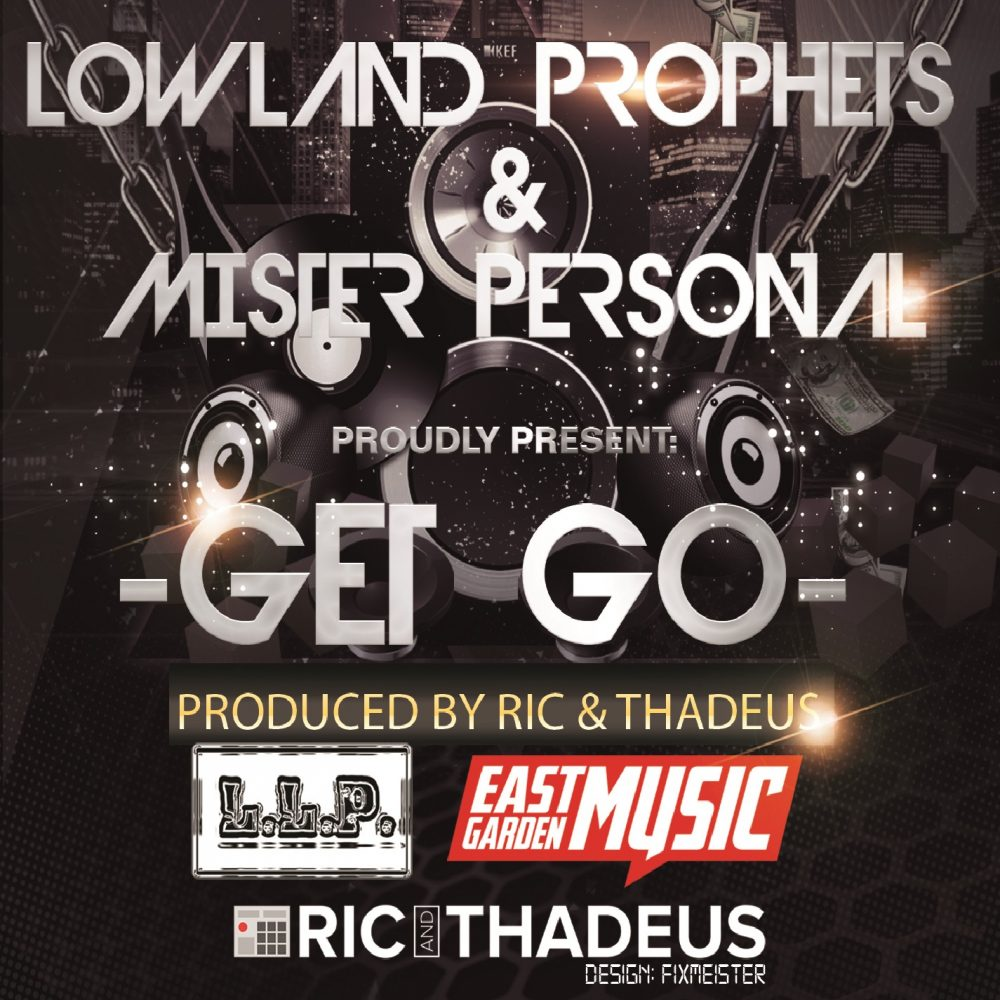 Low Land Prophets – Get-Go Feat. Mister Personal