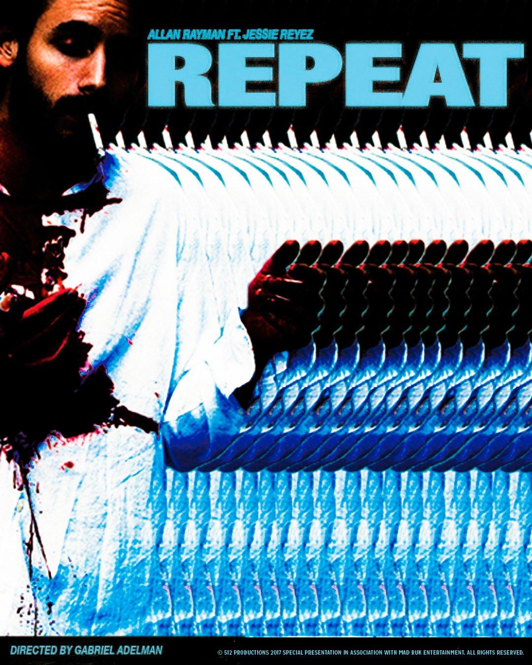 New Video: Allan Rayman – Repeat Featuring  Jessie Reyez | @allanrayman
