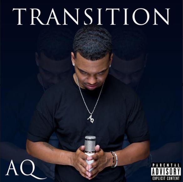 New Music: AQ – Transition   @AqeelQuinn