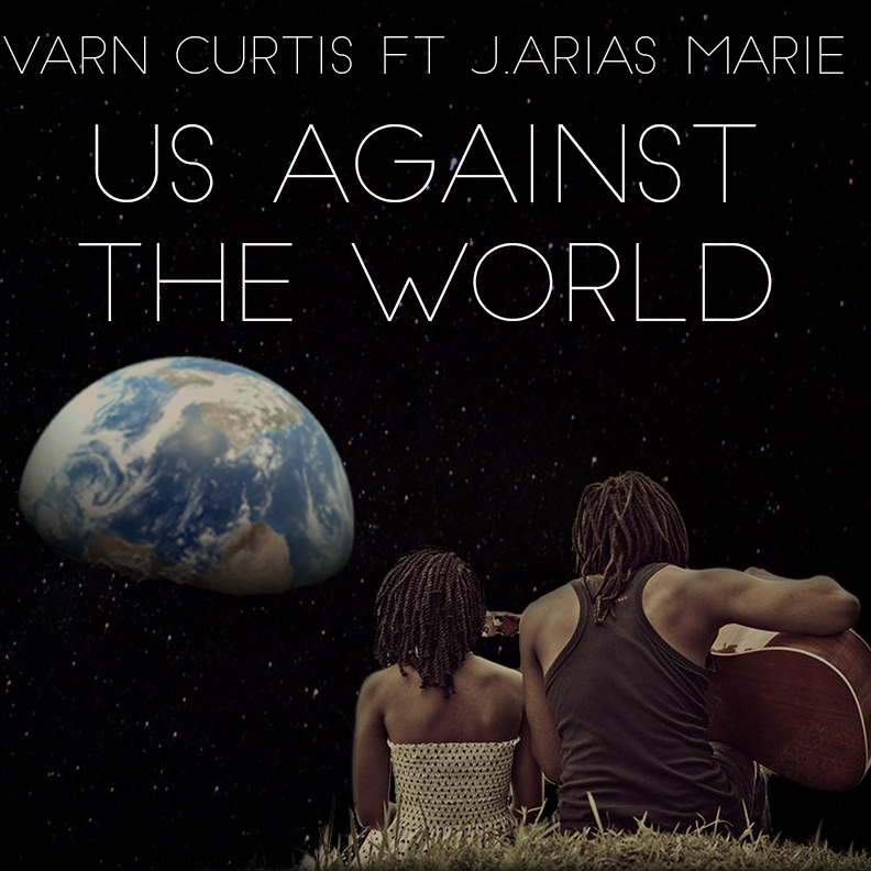 Varn Curtis Feat J.Arias Marie – Us Against the World
