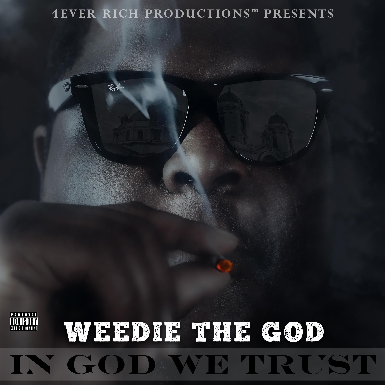 New Music: Weedie TheGod – Gain | @THAGREATGOD