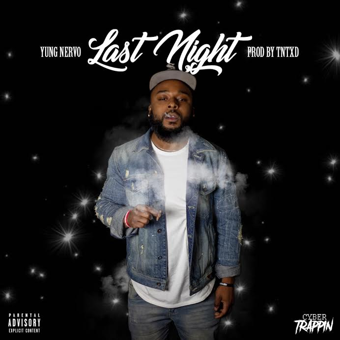 New Music: Yung Nervo – Last Night | @YungNervo