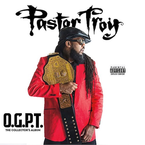 Pastor Troy – O.G.P.T. (The Collector's Album) [Download]