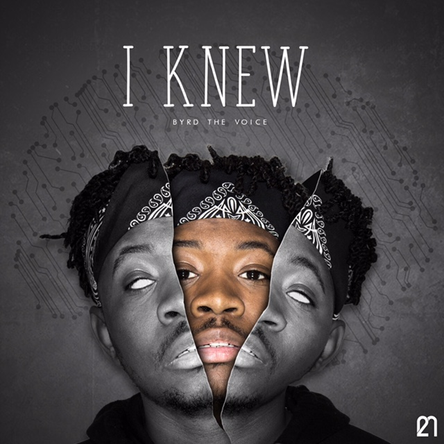 New Video: Byrd The Voice – I Knew | @ByrdTheVoice