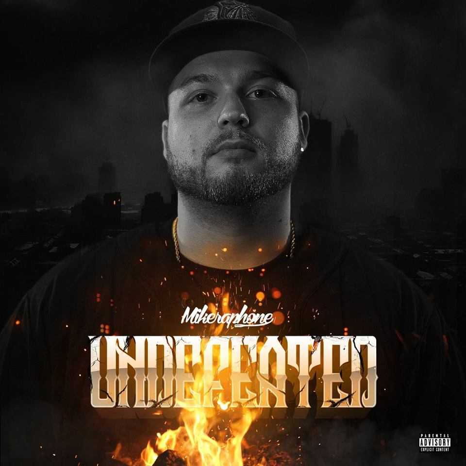 New Music: Mikeraphone – Undefeated | @iammikeraphone