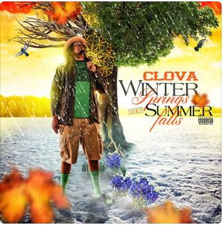 New Music: Clova – Winter Springs When Summer Falls EP | @yungclova