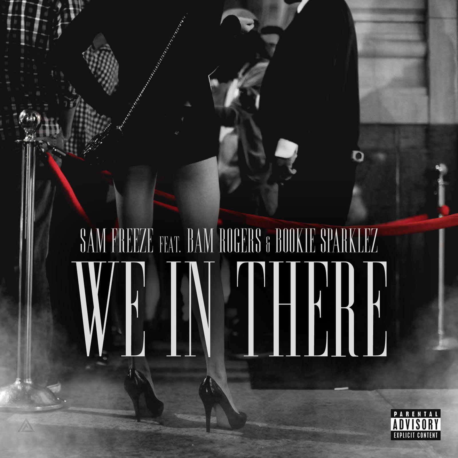 New Music Sam Freeze – We In There   @darealsamfreeze