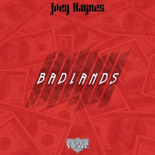 New Music: Joey Haynes – Badlands |
