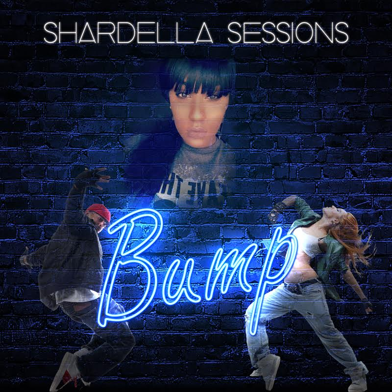 New Music: Shardella Sessions – Bump |