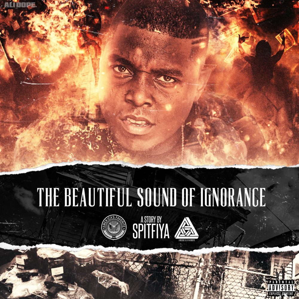 """Spitfiya Dropped His New Mixtape Entitled """"THE BEAUTIFUL SOUND OF IGNORANCE"""""""