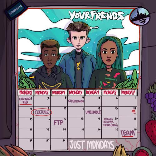 New Music: YOURFRENDS – Just Mondays | @YourFrends