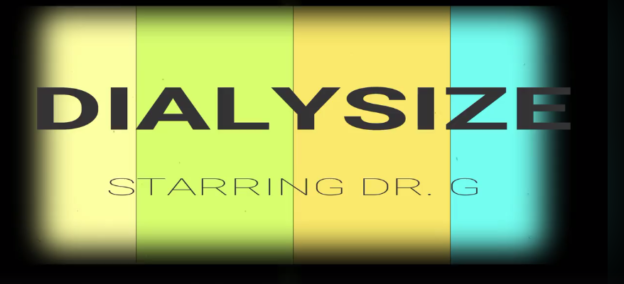 "Why We Should Care About The Dr. Greenfield song and Music Video ""Dialysize"""