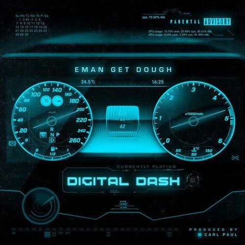 New Music: Eman Get Dough – Digital Dash | @emangetdough