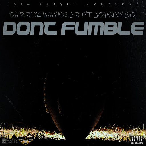 New Video: Darrick Wayne And Johnny Boi – Dont Fumble | @DarrickWayneJr1