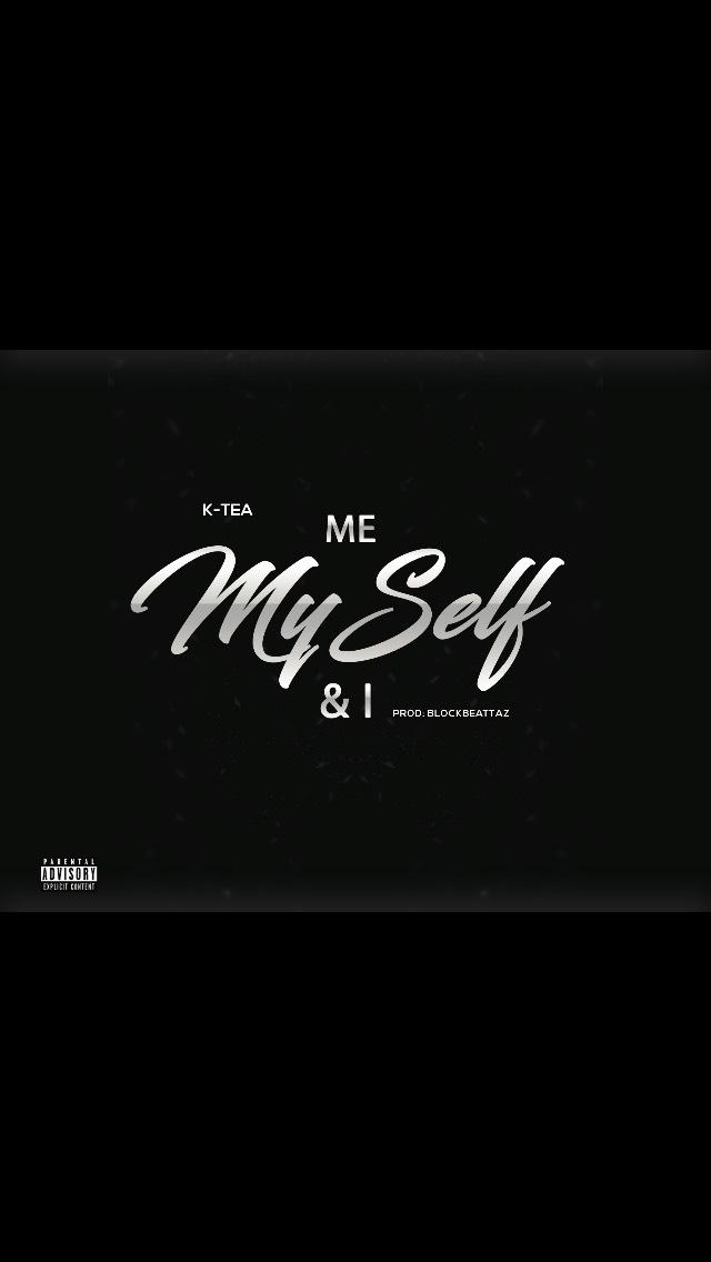 New Video: K Tea – Myself and I Produced By.Blockbeattaz | @Ktea'realspill