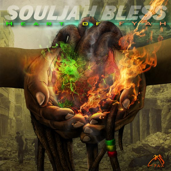 SoulJah Bless Turns Up The Heat With His Latest – Heart of FYAH