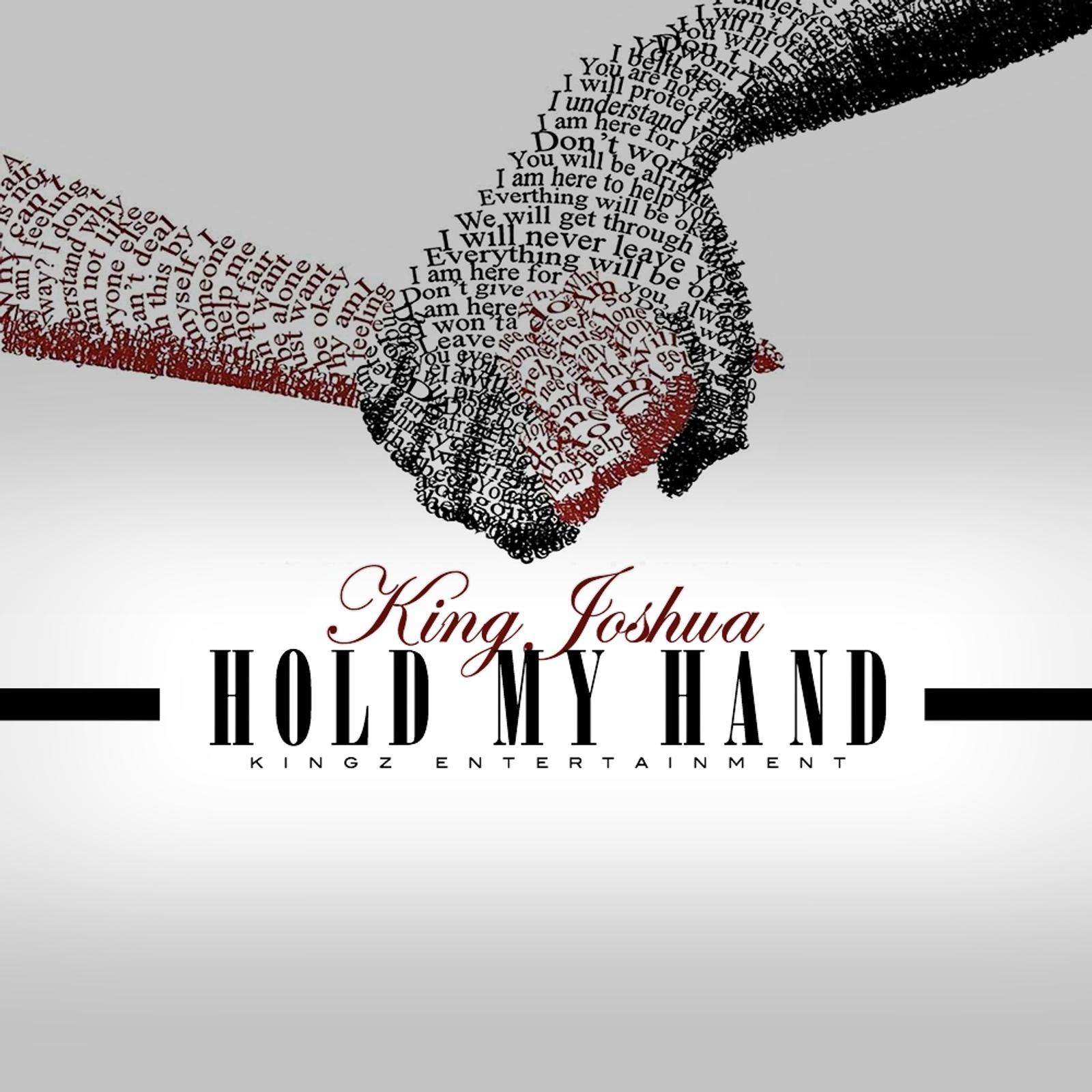 New Music: King Joshua – Hold My Hand | @Kingz_Enter