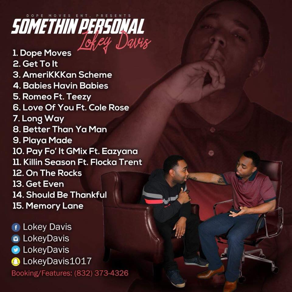 "Lokey Davis Releasing First Project Entitled ""Somethin Personal"""