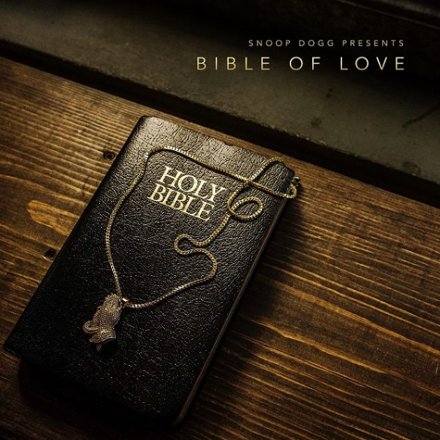 New Album: Snoop Dogg 'Bible Of Love'