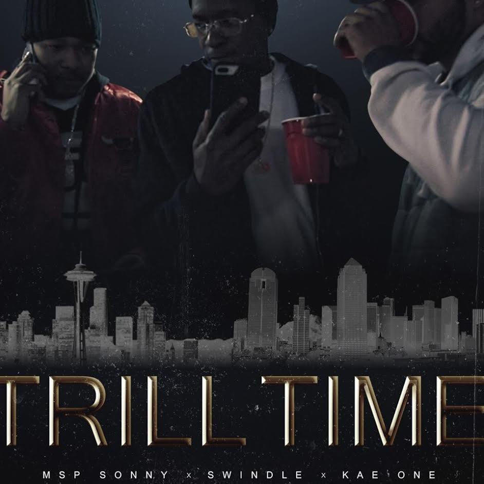 New Video: MSP Sonny X Swindle X Kae One – Trill Time |
