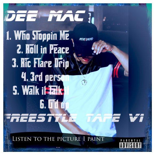 Dee Mac – 2018 Freestyle Tape