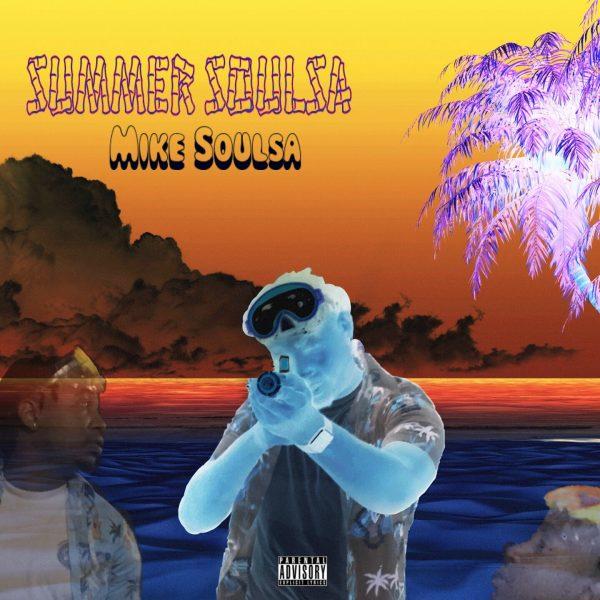 Mike Soulsa – Summer Soulsa 18'