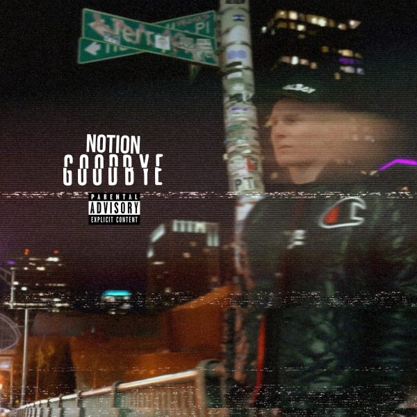 "Rapper Notion Raises Awareness for Suicide Prevention with Single ""Goodbye"""