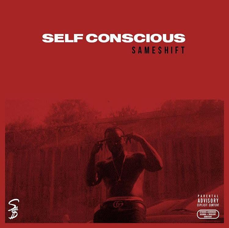 New Video:  Same$hift – Self Conscious | @SameShift_