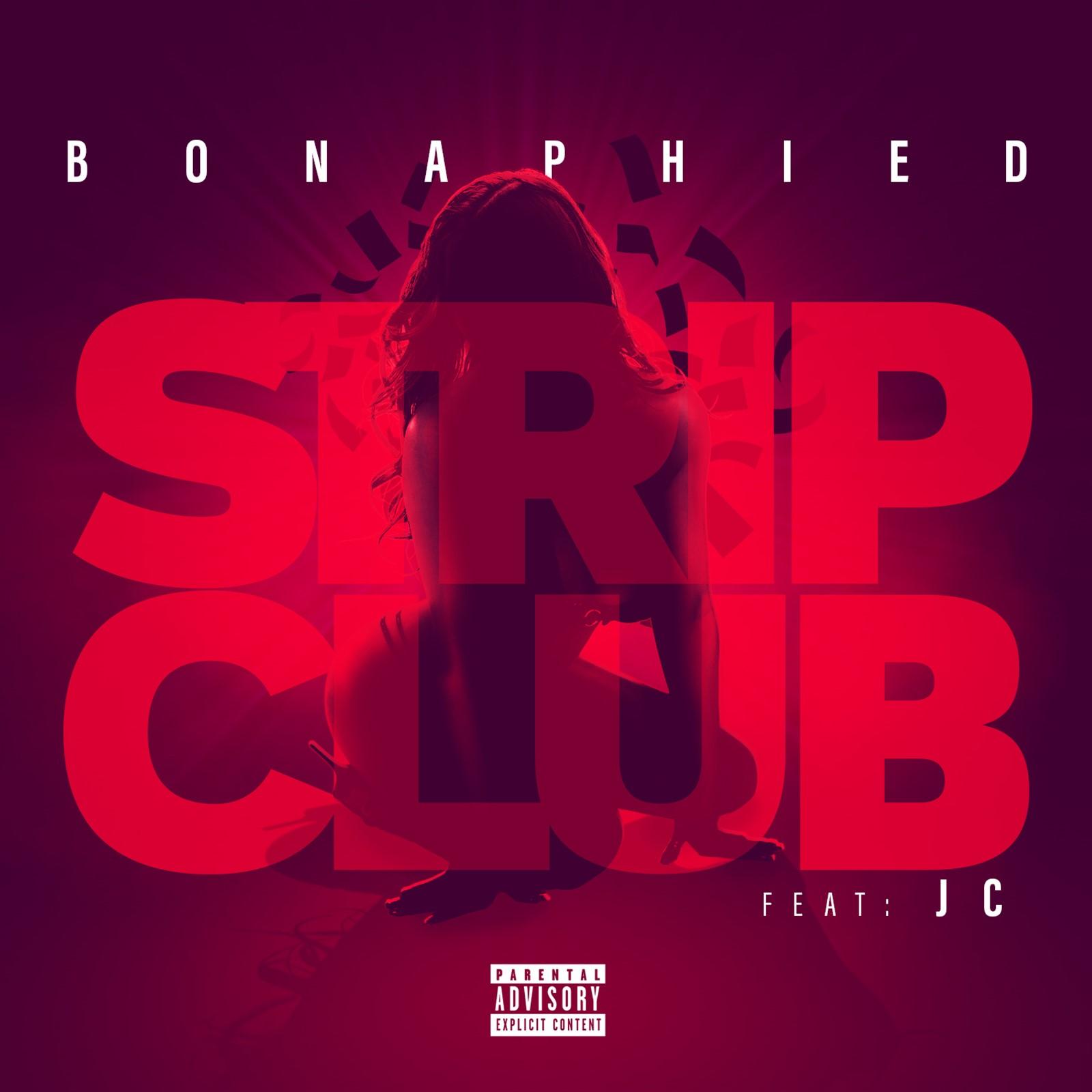 New Video: Bonaphied – Strip Club Featuring JC | @bonaphied