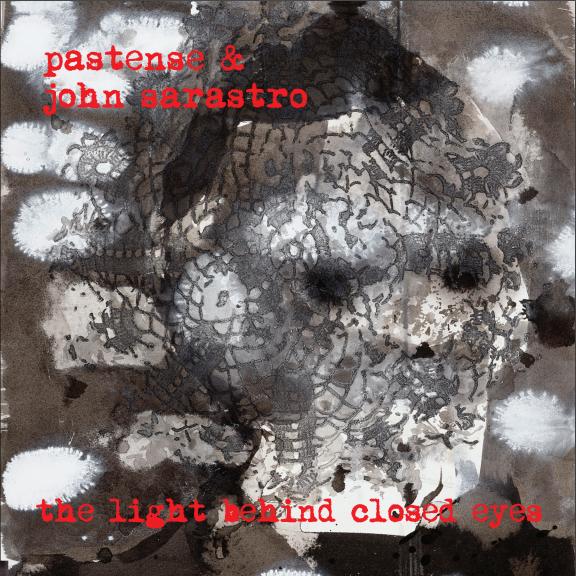 Pastense & John Sarastro – The Light Behind Closed Eyes