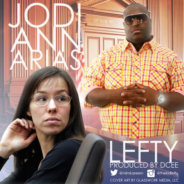 New Music: Lefty – Jodi Ann Arias | @mlmkareem