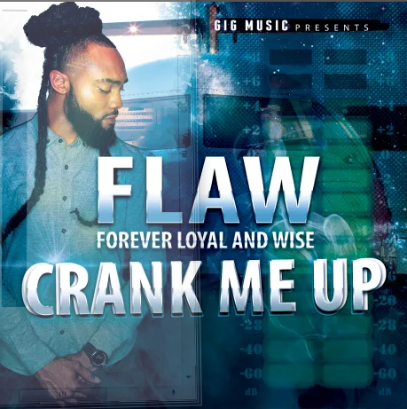 "FLAW Releases His New Single Titled ""Crank Me Up"""