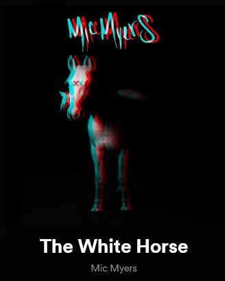 New Music: Mic Myers – The White Horse | @micmyers