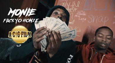 Monie – F*ck Yo Homie (Official Music Video)