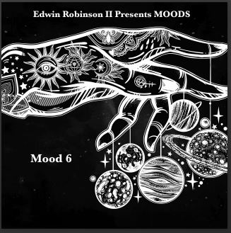 New Music: Edwin Robinson II – Mood 6 | @EdwinRobinsonII