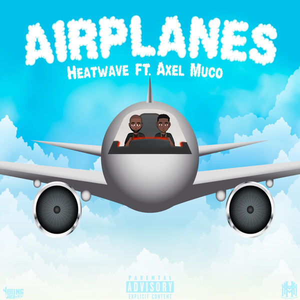 New Music: Heatwave – Airplanes Featuring Axel Muco | @TheRealHeatwave