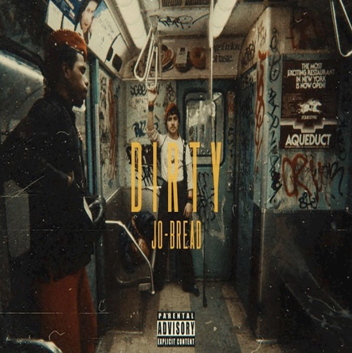 Jo-Bread – Dirty