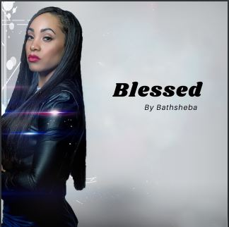 New Music: Bathsheba Adams – Blessed | @itsmebathsheba